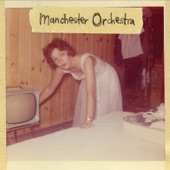 Manchester Orchestra - I Can Barely Breathe (Album Version)