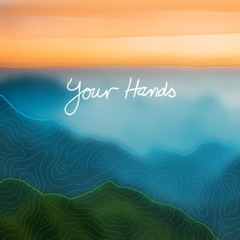 Your Hands (feat. Lissy Lategan)