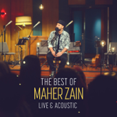 The Best Of Maher Zain Live & Acoustic-Maher Zain