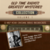Black Eye Entertainment - Old Time Radio's Greatest Mysteries, Collection 1 (Unabridged)  artwork