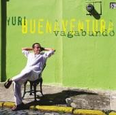 Yuri Buenaventura - El Guajiro Del Monte