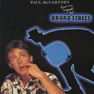 Give My Regards to Broad Street Mp3 Download