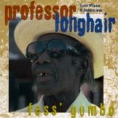 Professor Longhair - Interview 1