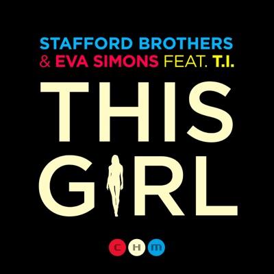 This Girl (feat. T.I.) - Single - Eva Simons