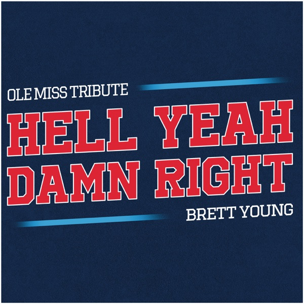 Brett Young - Hell Yeah Damn Right (Ole Miss Tribute)