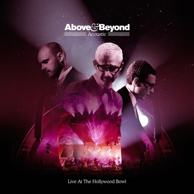 Acoustic: Live at the Hollywood Bowl - Above & Beyond