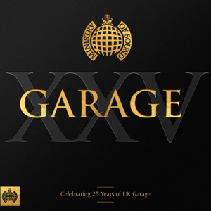 Various Artists - Garage XXV - Ministry of Sound