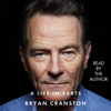 Bryan Cranston - A Life in Parts (Unabridged)  artwork