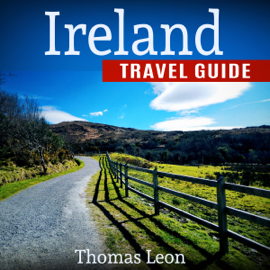 Ireland Travel Guide: The Real Travel Guide from a Traveler: All You Need to Know About Ireland (Unabridged) audiobook