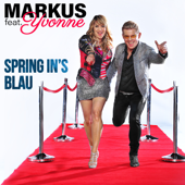 Spring in's Blau (feat. Yvonne) [DJ Tanz Mix]