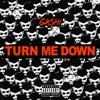 GASHI - Turn Me Down