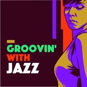 Groovin' With Jazz