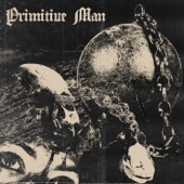 Primitive Man - Victim