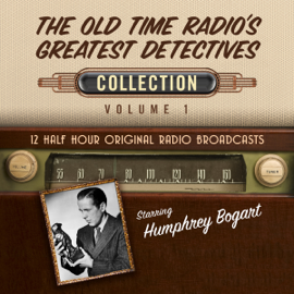 The Old Time Radio's Greatest Detectives, Collection 1 (Unabridged) audiobook