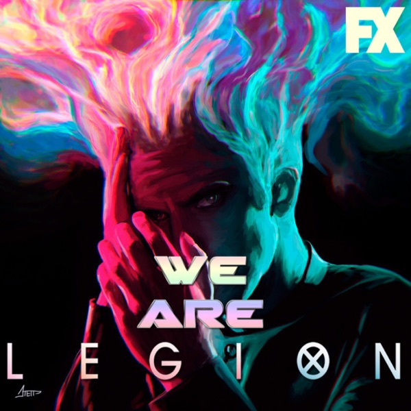 We Are Legion - Legion FX
