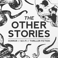 Podcast cover art for The Other Stories | Sci-Fi, Horror, Thriller, WTF Stories