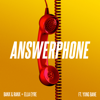 Banx & Ranx & Ella Eyre - Answerphone (feat. Yxng Bane)  artwork