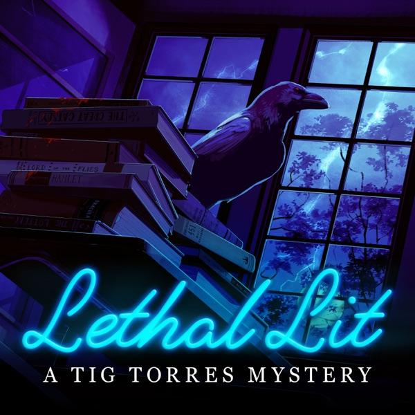 Lethal Lit: A Tig Torres Mystery
