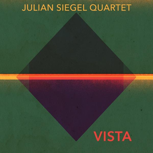 Julian Siegel - Vista