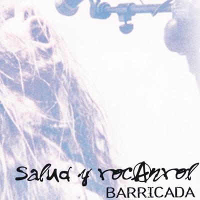 Salud y rocanrol (Live) - Barricada