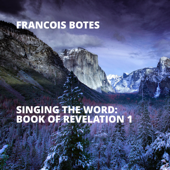 Singing the Word: Book of Revelation 1