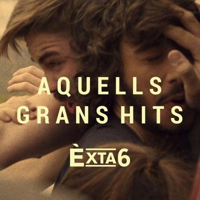 Aquells Grans Hits - Single - Èxta6
