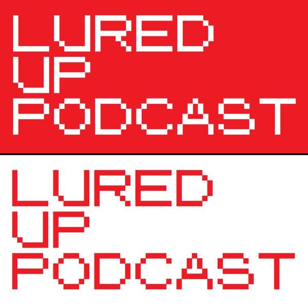 Lured Up Podcast 27 - Community Day #4 – Lured Up - A