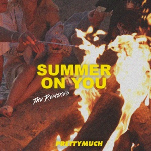 Summer on You (Remixes) - Single
