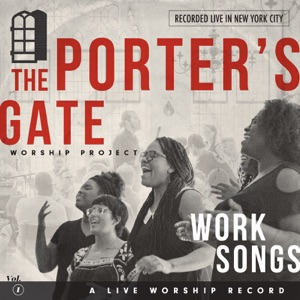 The Porter's Gate - We Abide We Abide in You feat. Paul Zach