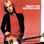 Tom Petty and the Heartbreakers - Even The Losers