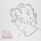 Be Alright-Dean Lewis
