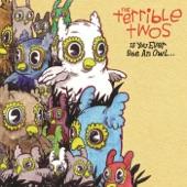 The Terrible Twos - A Rake, A Broom, A Mop, A Shovel