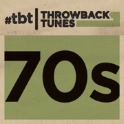 Throwback Tunes: 70s - Various Artists - Various Artists