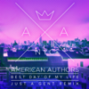 American Authors - Best Day of My Life (Just A Gent Remix) artwork