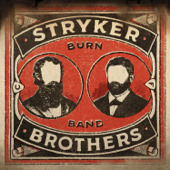 Burn Band-Stryker Brothers