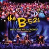 With the Wild Crowd! Live in Athens, Ga, The B-52's