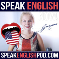 Speak English Now Podcast: Learn English | Speak English without grammar. podcast