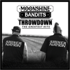 Throwdown: The Greatest Hits - Moonshine Bandits