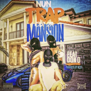 Trap out the Mansion (feat. Don Q) - Single Mp3 Download