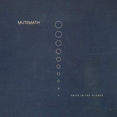 Voice in the Silence - Single - Mutemath