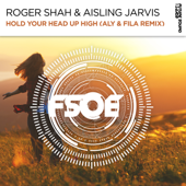 Hold Your Head Up High (Aly & Fila Remix)