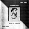 Empty Space / Silent Night (Vevo Live Acoustic) - Single, James Arthur