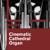 Cinematic Cathedral Organ