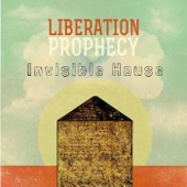 Liberation Prophecy - Invisible House
