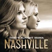 Nashville Cast - That's Alright Mama