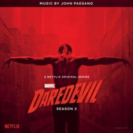 daredevil season 3 original soundtrack album by john paesano on