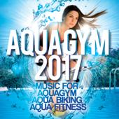 Aqua Gym 2017 - Music For Aquagym, Aqua Biking, Aqua Fitness.