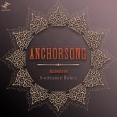 Anchorsong - Ancestors (Souleance Remix)