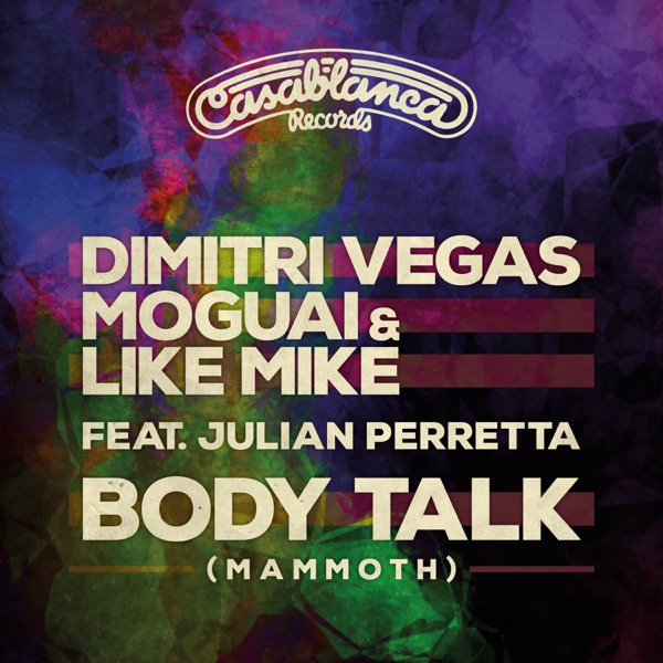 Body Talk (Mammoth) [feat. Julian Perretta] - Single