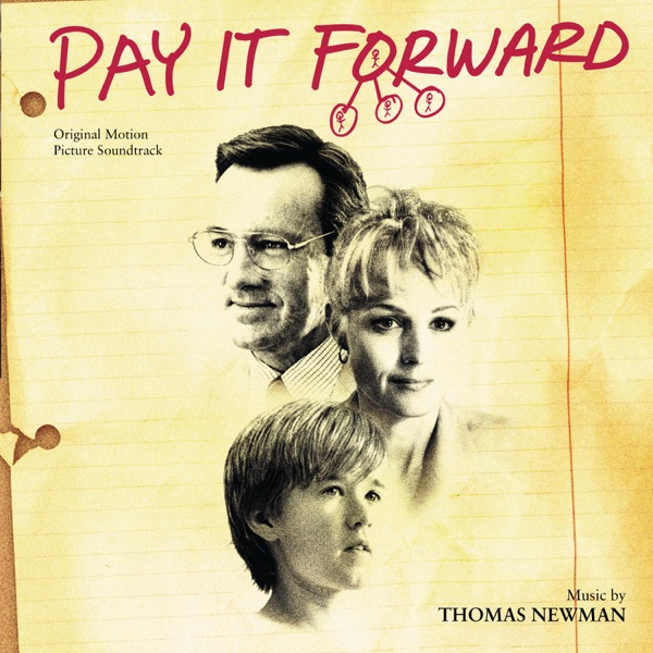 Pay It Forward (Original Motion Picture Soundtrack)